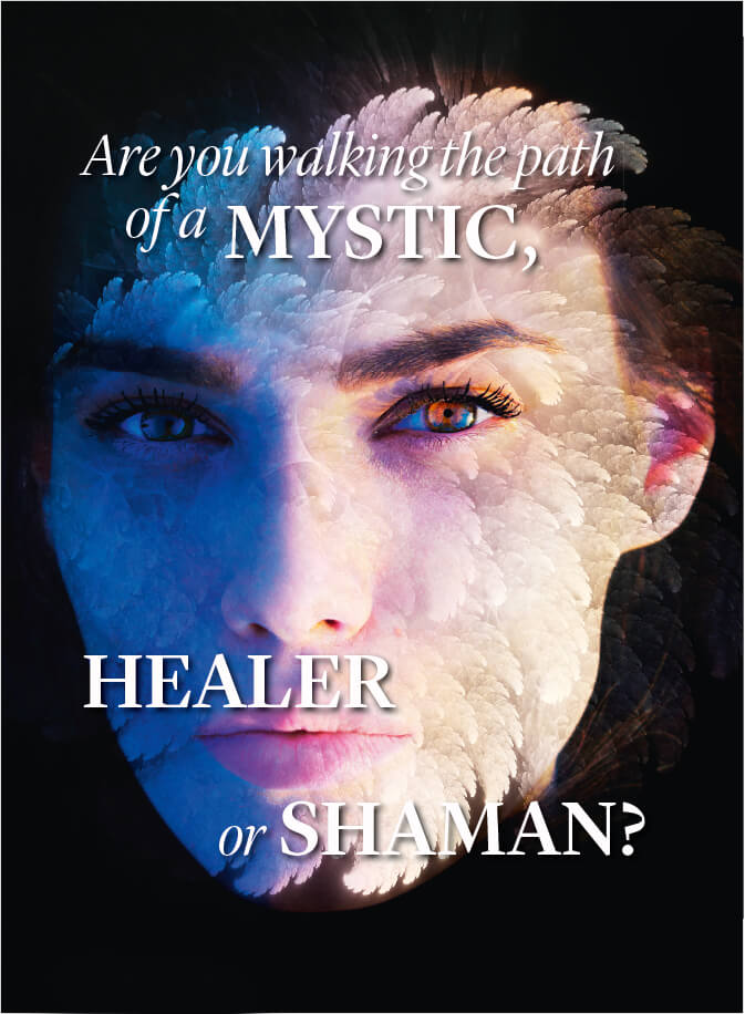 Are-you-walking-the-path-of-a-mystic-healer-or-shaman-Soul-Inspirations-